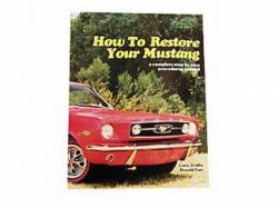 Accessories - Literature - Scott Drake - 1965 - 1968 Mustang  How to Restore Your Mustang