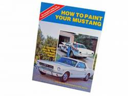 Accessories - Literature - Scott Drake - 1964 - 1973 Mustang  How to Paint Your Mustang