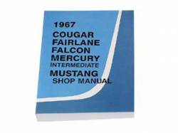Accessories - Literature - Scott Drake - 1967 Mustang Shop Manual