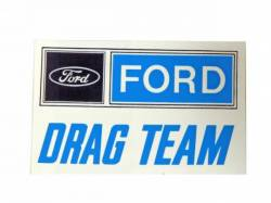 "Stripes & Decals - Misc Decals & Tags - Scott Drake - 8"" Ford Drag Team Decal"